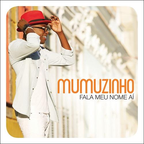 MUMUZINHO / ムムジーニョ / FALA MEU NOME AI