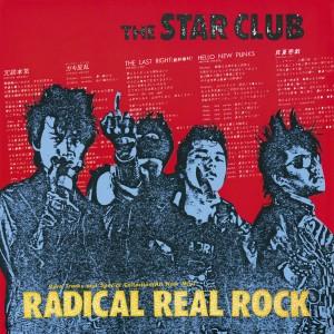 STAR CLUB / RADICAL REAL ROCK(紙)