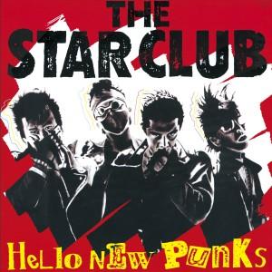 STAR CLUB / HELLO NEW PUNKS(紙)