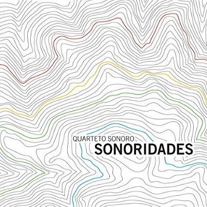 QUARTETO SONORO / クアルテート・ソノーロ / SONORIDADES