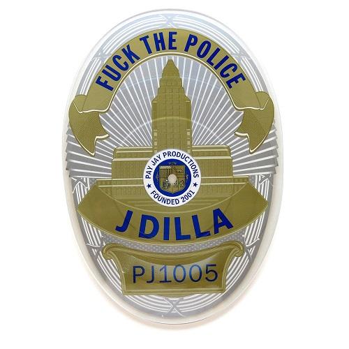 "J DILLA aka JAY DEE / ジェイディラ ジェイディー / FUCK THE POLICE: BADGE SHAPED 7"""