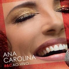 ANA CAROLINA / アナ・カロリーナ / #AC AO VIVO