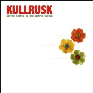 KULLRUSK / Spring Spring Spring Spring Spring(LP)