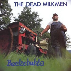 DEAD MILKMEN / BEELZEBUBBA (LP) 【RECORD STORE DAY 04.18.2015】