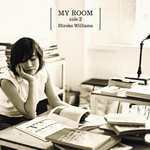 HIROKO WILLIAMS / ウィリアムス浩子 / MY ROOM side2 / マイ・ルーム・サイド2