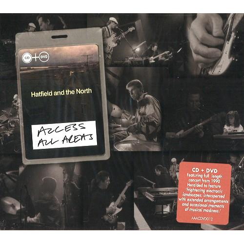 HATFIELD & THE NORTH / ハットフィールド・アンド・ザ・ノース / ACCESS ALL AREAS: CD+DVD
