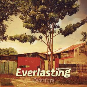 EVERLASTING / Overture