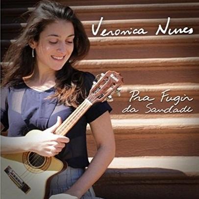 VERONICA NUNES / ヴェロニカ・ヌネス / PRA FUGIR DA SAUDADE