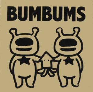 BUMBUMS / BUMBUMS2