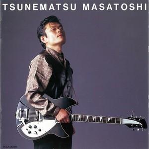 恒松正敏 / MASATOSHI TSUNEMATSU