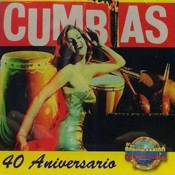 V.A. (CUMBIAS ANIVERSARIO) / オムニバス / CUMBIAS 40 ANIVERSARIO
