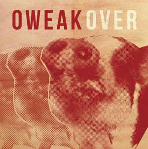 OWEAK / Over / Over
