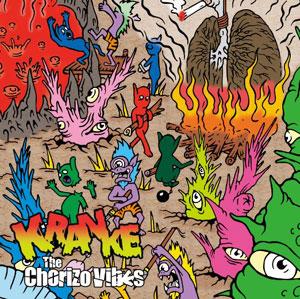 Chorizo Vibes / KRANKE