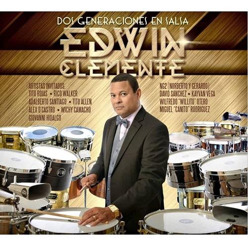 EDWIN CLEMENTE / エドウィン・クレメンテ / DOS GENERACIONES EN SALSA