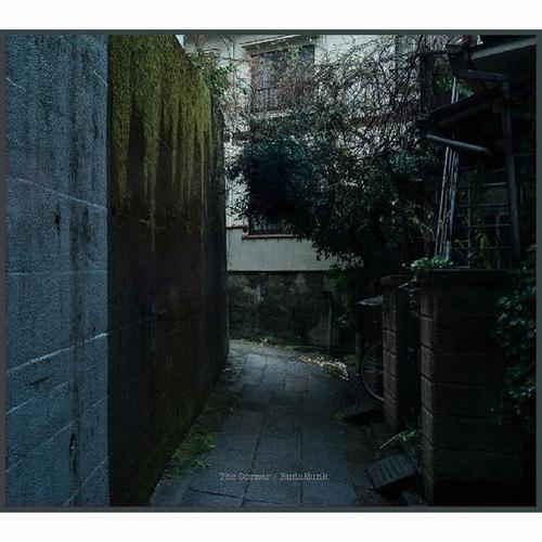 BUDAMUNK / ブダモンク / The Corner
