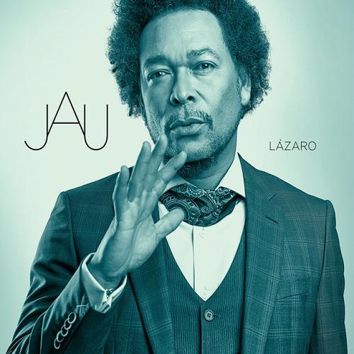 JAU / ジャウ / LAZARO