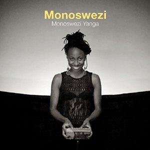 MONOSWEZI / モノスウェージ / MONOSWEZI YANGA