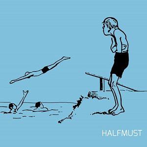HALFMUST / HALFMUST / HALFMUST