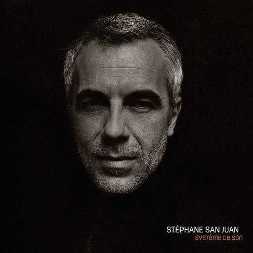 STEPHANE SAN JUAN / ステファン・サンフアン / SYSTEME DE SON