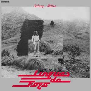 SIDNEY MILLER / シヂネイ・ミレール / LINGUAS DE FOGO