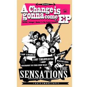 SENSATIONS (PUNK)  / SENSATIONS / A Change Is Gonna Come EP