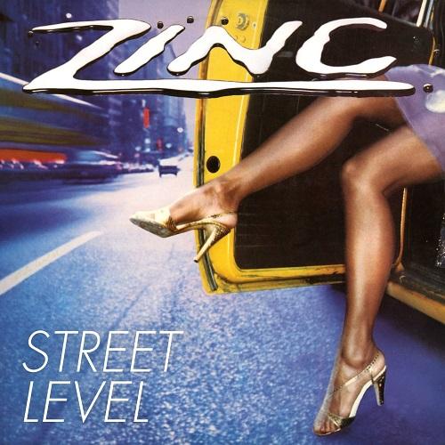 ZINC (FUNK) / ジンク / STREET LEVEL