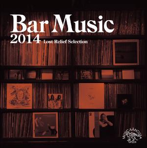 TOMOAKI NAKAMURA / 中村智昭(MUSICAANOSSA / Bar Music) / BAR MUSIC 2014 / バー・ミュージック 2014(CD)
