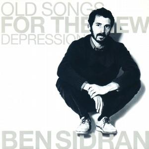 BEN SIDRAN / ベン・シドラン / OLD SONGS FOR THE NEW DEPRESSION / オールド・ソングス・フォー・ザ・ニュー・ディプレッション