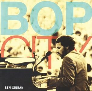 BEN SIDRAN / ベン・シドラン / BOP CITY / バップ・シティ
