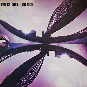 THE NICE / ナイス / ファイヴ・ブリッジズ(フェアウェル・ザ・ナイス/組曲~五つの橋) - DSDマスタリング/SHM-SACD