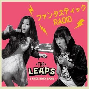 THE LEAPS / ファンタスティックRADIO