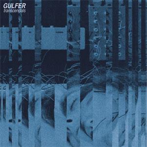 Gulfer / Transcendals