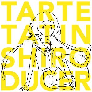 タルトタタン / シロ・デューサー