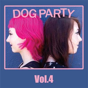 DOG PARTY / ドッグ・パーティー / VOL 4 (LP)
