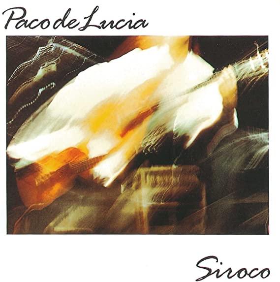 PACO DE LUCIA / パコ・デ・ルシア / SIROCO