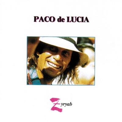 PACO DE LUCIA / パコ・デ・ルシア / ZYRYAB