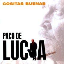 PACO DE LUCIA / パコ・デ・ルシア / COSITAS BUENAS