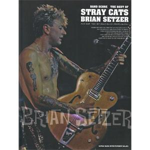 STRAY CATS / ベスト・オブ・ストレイ・キャッツ~ブライアン・セッツァー
