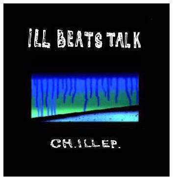 ILL BEATS TALK / CH.ILL EP