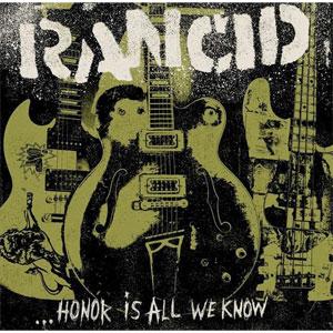 RANCID / ランシド / (GREEN VINYL)HONOR IS ALL WE KNOW