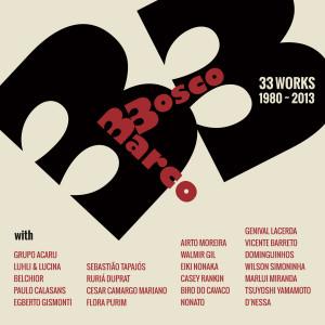 MARCO BOSCO / マルコ・ボスコ / 33 WORKS 1980 - 2013