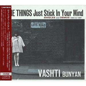VASHTI BUNYAN / ヴァシュティ・バニヤン / サムシング・ジャスト・スティック・イン・ユア・マインド: シングルズ&デモズ 1964-1967