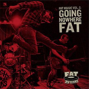 V.A (FAT WRECK CHORDS) / FAT MUSIC VOL. 8 / GOING NOWHERE FAT (LP)