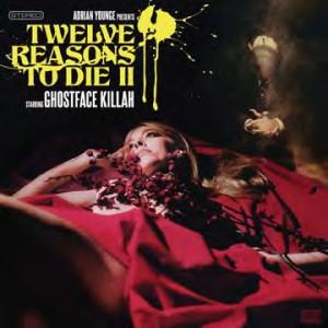 GHOSTFACE KILLAH / ゴーストフェイス・キラー / ADRIAN YOUNGE PRESENTS TWELVE REASONS TO DIE II (2CD)