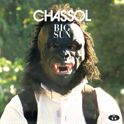 CHASSOL / シャソール / BIG SUN