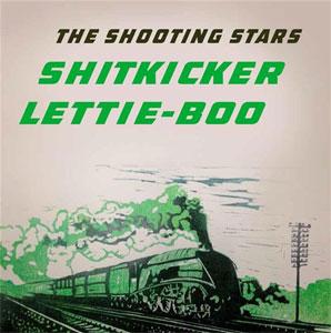 "SHOOTING STARS / SHITKICKER (7"")"