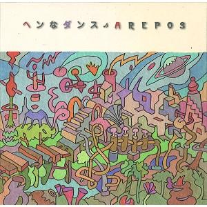 AREPOS / アレポス / ヘンなダンス