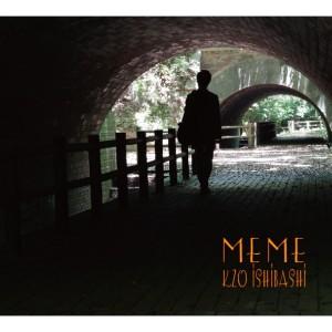ISHIBASHI KEIZO / 石橋敬三 / MEME