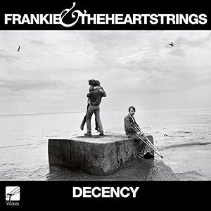 FRANKIE & THE HEARTSTRINGS / フランキー・アンド・ザ・ハートストリングス / DECENCY (LP)