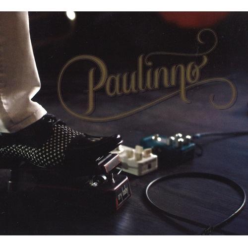PAULINNO / パウリンノ / PAULINNO